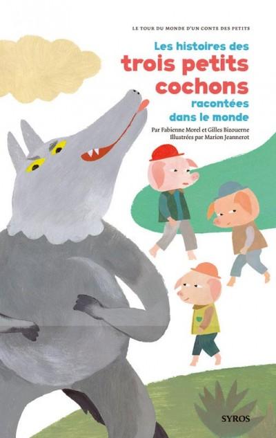 Les histoires des trois petits cochons racontées dans le monde